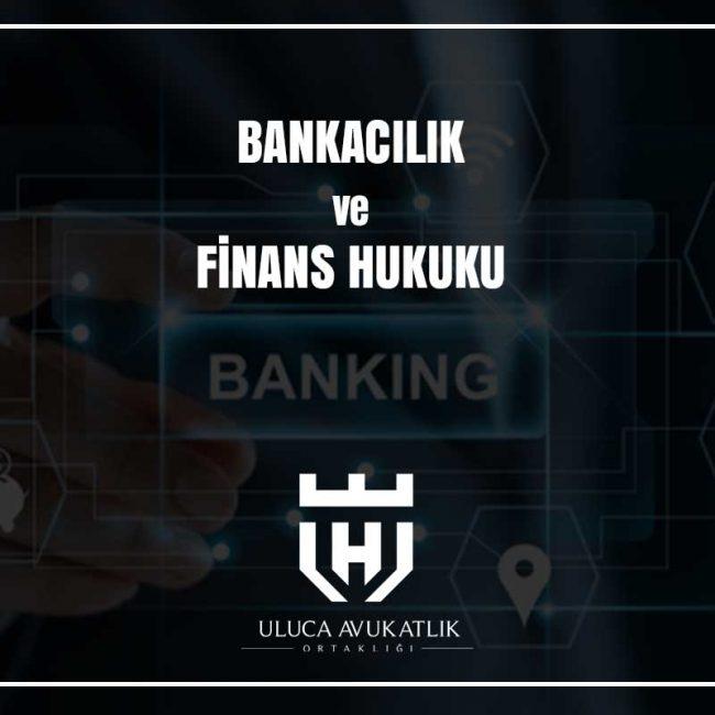 Bankacılık ve Finans Hukuku